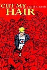 Cut My Hair Illustrated Novel
