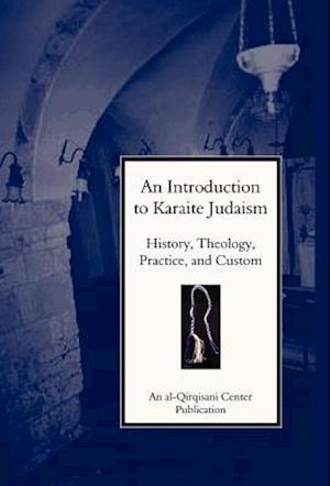 An Introduction to Karaite Judaism