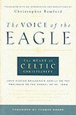 The Voice of the Eagle af Christopher Bamford, John Scotus Eriugena, Johannes Scotus Erigena