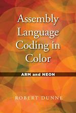Assembly Language Coding in Color: ARM and NEON