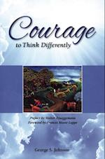 Courage to Think Differently af George S. Johnson
