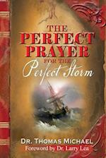 The Perfect Prayer for the Perfect Storm