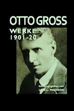 Werke 1901 - 1920 af Otto Gross