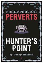Resurrection Perverts
