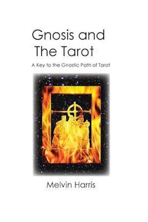 Bog, hæftet Gnosis and The Tarot af Melvin Harris