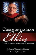 Communitarian Ethics af Walter George Muelder, J. Philip Wogaman