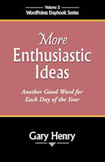 More Enthusiastic Ideas (Wordpoints Daybook, nr. 2)