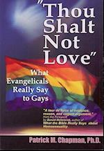 Thou Shalt Not Love