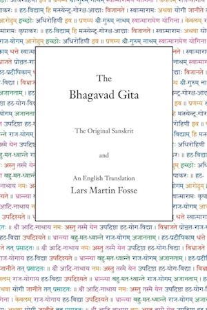 Bog, hæftet The Bhagavad Gita: The Original Sanskrit and an English Translation af Lars Martin Fosse