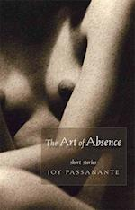 The Art of Absence af Joy Passanante