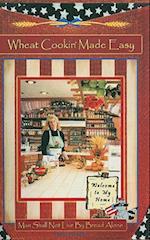 Wheat Cookin' Made Easy (Crocketts Corner)