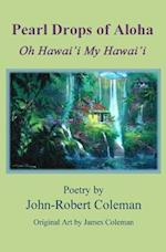 Pearl Drops of Aloha