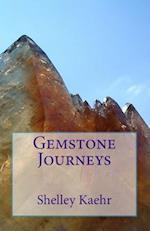 Gemstone Journeys
