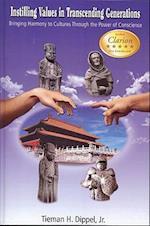 Instilling Values in Transcending Generations (Language of Conscience Books, nr. 3)
