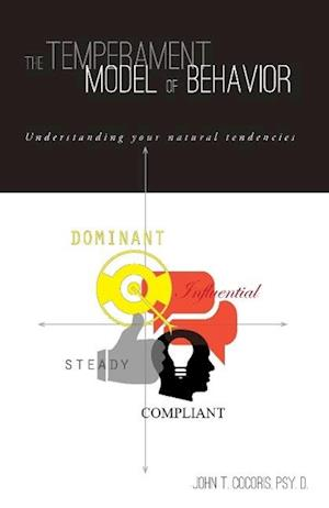 The Temperament Model of Behavior