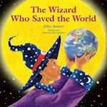The Wizard Who Saved the World af Roberta Collier Morales, Jeffrey Bennett