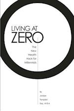 Living at Zero
