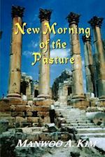 New Morning of the Pasture: Poetic Reflections of a Korean American Pastor