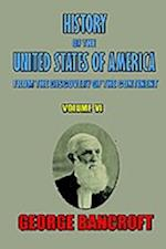 History of the United States of America, from the Discovery of the Continent, Volume VI.
