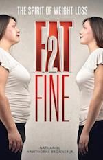 Fat2fine af Nathaniel Hawthorne Bronner Jr