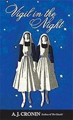 Vigil in the Night af A. J. Cronin