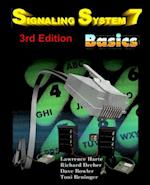 Signaling System 7 (Ss7) Basics, 3rd Edition (The Basics)