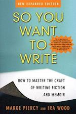 So You Want To Write af Marge Piercy
