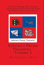 Volume 2 - Sybrina's Phrase Thesaurus - Moving Parts - Part 2 af Sybrina Durant