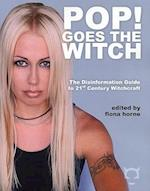 Pop! Goes the Witch (Disinformation Guides)