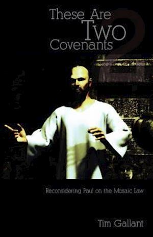 These Are Two Covenants
