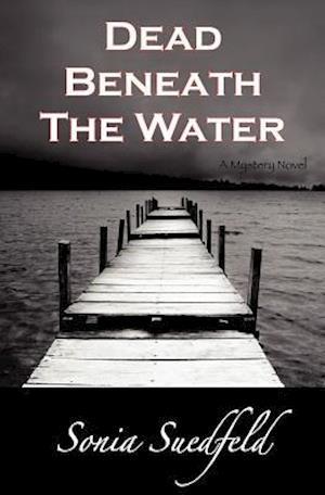 Dead Beneath the Water