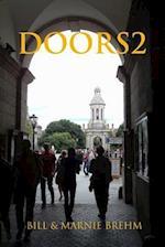 Doors2 af Bill Brehm, Marnie Brehm