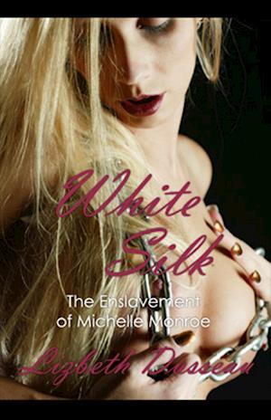 White Silk af Lizbeth Dusseau