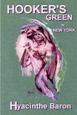 Hookers Green in New York, an Art Mystery