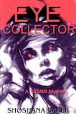 The Eye Collector, a Sammi Mitchel Mystery