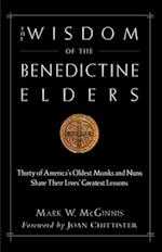 The Wisdom of the Benedictine Elders af Mark W. McGinnis