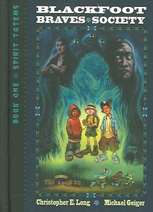 Blackfoot Braves Society Book 1