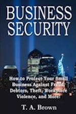 Business Security af T. A. Brown
