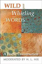 Wild and Whirling Words af H. L. Hix