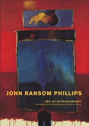 Bed as Autobiography - A Visual Exploration of John Ransom Phillips