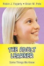 The Adult Learner (In a Nutshell Series)