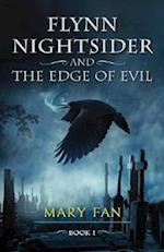 Flynn Nightsider and the Edge of Evil (Flynn Nightsider, nr. 1)