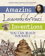 Amazing Leonardo da Vinci Inventions (Build It Yourself)