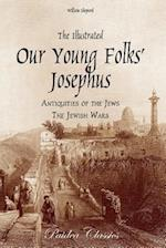 The Illustrated Our Young Folks' Josephus