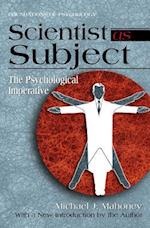Scientist As Subject (Foundations of Psychology)