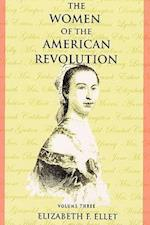 The Women of the American Revolution - Volume III