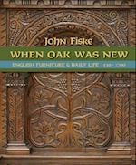 When Oak Was New