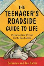 Teenagers Roadside Guide to Life af Joe Harris, Catherine Harris