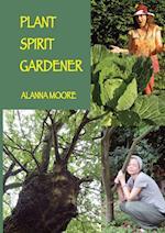 Plant Spirit Gardener