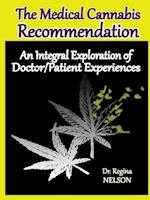 The Medical Cannabis Recommendation af Regina Nelson